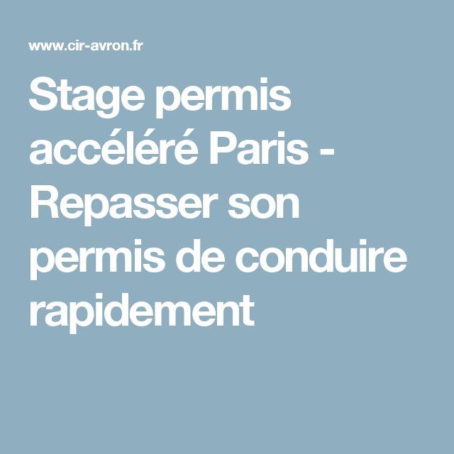 Stage permis accéléré Paris - Repasser son permis de conduire rapidement