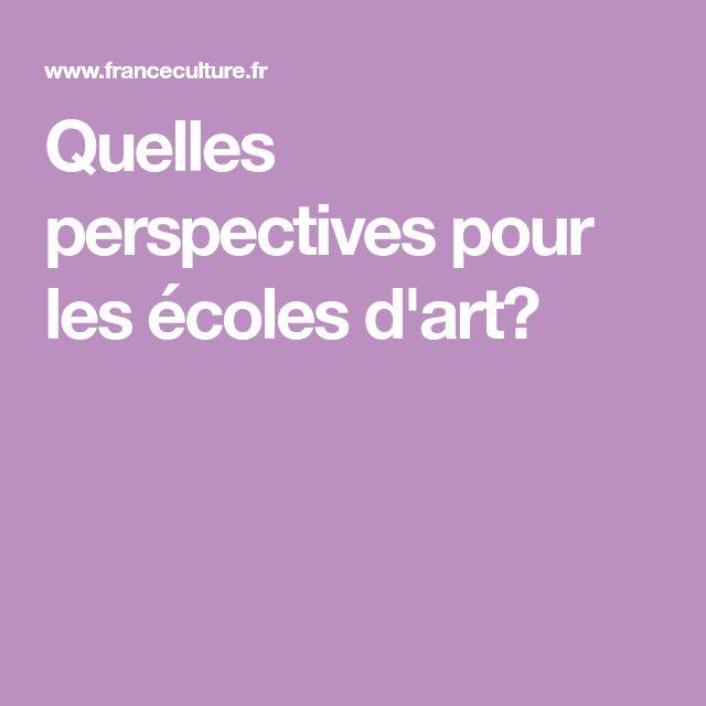 Quelles perspectives pour les écoles d'art?