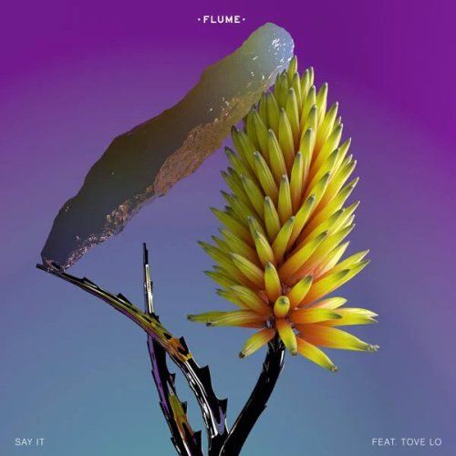 """New post on Getmybuzzup- Flume – """"Say It"""" feat. Tove Lo- http://getmybuzzup.com/?p=633294- Please Share"""