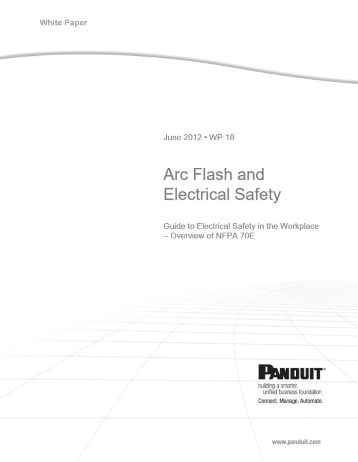 "Panduit Arc Flash and  Electrical Safety ""WW-CPWP-18"" 06.2012 http://www.panduit.com/ccurl/429/663/ArcFlash_WP_WW-CPWP-18_ENG.pdf"