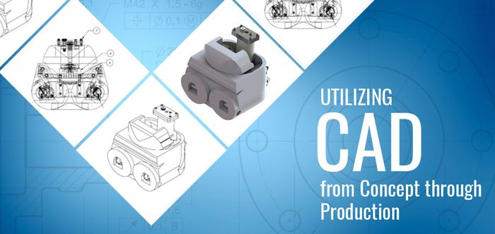 Utilizing #CAD from Concept through Production