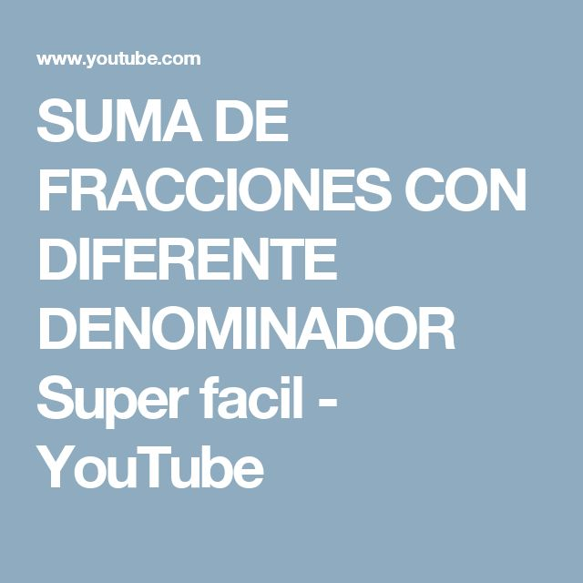 SUMA DE FRACCIONES CON DIFERENTE DENOMINADOR Super facil - YouTube