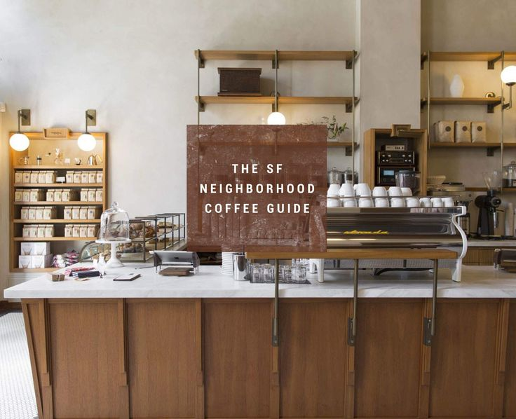 The best coffee shop in every single SF neighborhood #sf #sanfrancisco