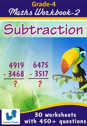 GRADE-4-MATH-SUBTRACTION-WORKBOOK-2 This workbook contains printable worksheets on Subtraction for grade-4 students.  There are total-30 worksheets with 450+ questions.  Pattern of questions : Horizontal Subtraction, Vertical Subtraction with picture.    PRICE :- RS.149.00