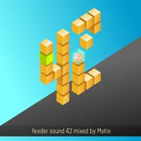 feeder sound 42 mixed by Motiv [dinsubsol] by feeder sound on SoundCloud