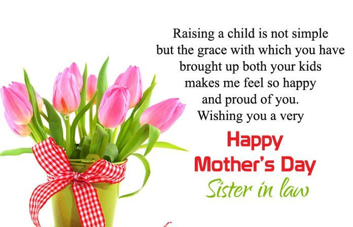 Happy Mothers Day Sister In Law Quotes Wishes Messages Happy Mother Day Quotes Happy Mothers Day Sister Mother Day Wishes