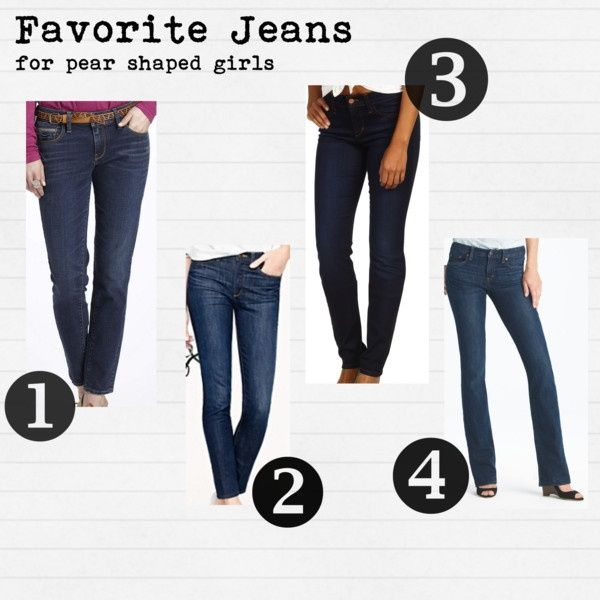 Favorite Things- Jeans for Pear Shaped Girls