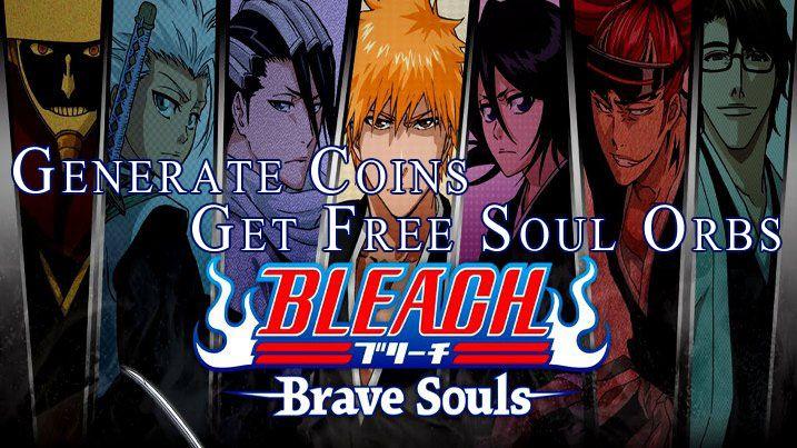 hack Bleach Brave Souls spirit orbs