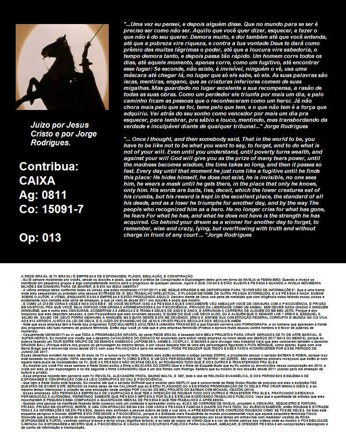 Quero que todos leiam a #biografia que IGREJA DA GRAÇA, MK PUBLICITÁ, Rede Globo, SBT, REDE BRASIL, E O GOVERNO querem censurar (Inclusive ilegalmente) me ameaçando e ofendendo desde 2006. A SEGUNDA CONVERSA DO ENCONTRO   https://pt.scribd.com/doc/284377153/A-Segunda-Conversa-Do-Encontro-Gratuito-MODIFICADO ESTORINHAS ROMANTICAS https://pt.scribd.com/doc/261038994/ESTORINHAS-ROMANTICAS-DO-AUTOR-JORGE-RODRIGUES  CONTRIBUA. ESSE TRABALHO NÃO É REMUNERADO E VIVO DELE CAIXA - Ag: 0811 Co…