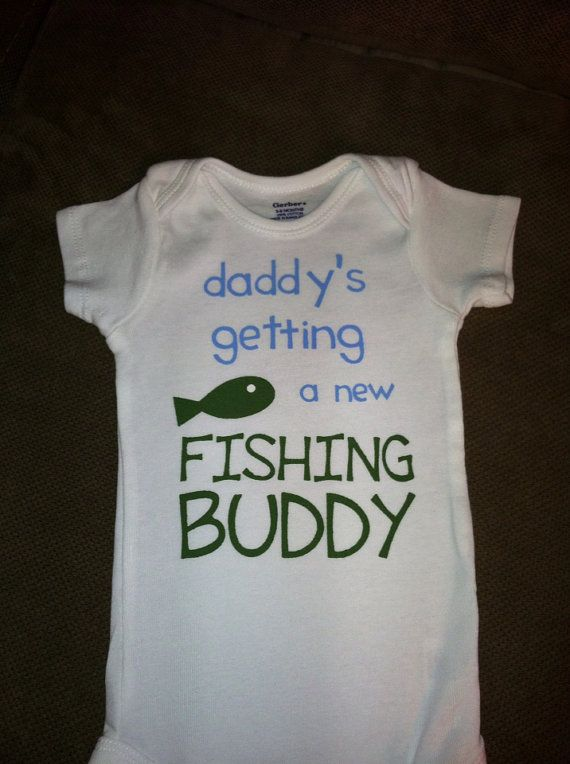 Daddy's Getting a New Fishing Buddy baby onesie or toddler shirt -announcement photo, gender reveal pic prop -pregnancy tee, dad to be shirt on Etsy, $14.00