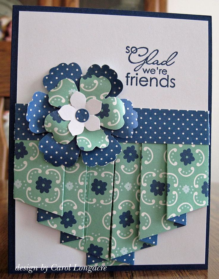 full pleated friendship card by Carol Longacre