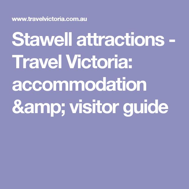 Stawell attractions - Travel Victoria: accommodation & visitor guide