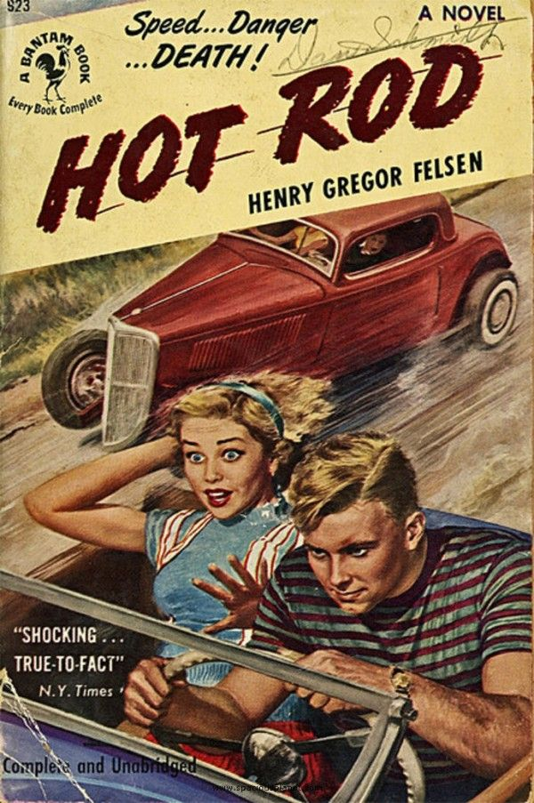 1950's Pulp Fiction, Teen Juvenile Delinquents #VintageIllustration Hot Rod