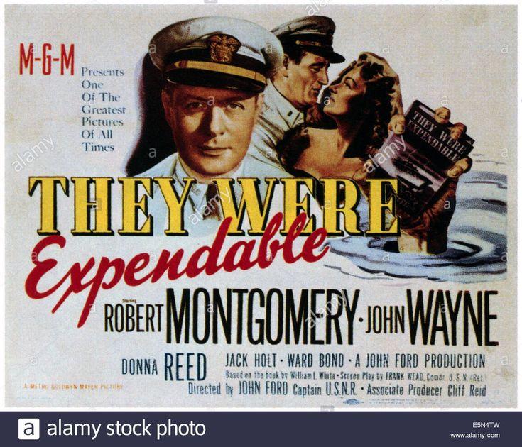 They Were Expendabale, From Left: Robert Montgomery, John Wayne Stock Photo, Royalty Free Image: 72379577 - Alamy