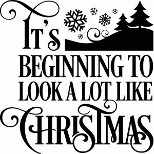 Silhouette Design Store - View Design #70864: it's beginning to look a lot like christmas