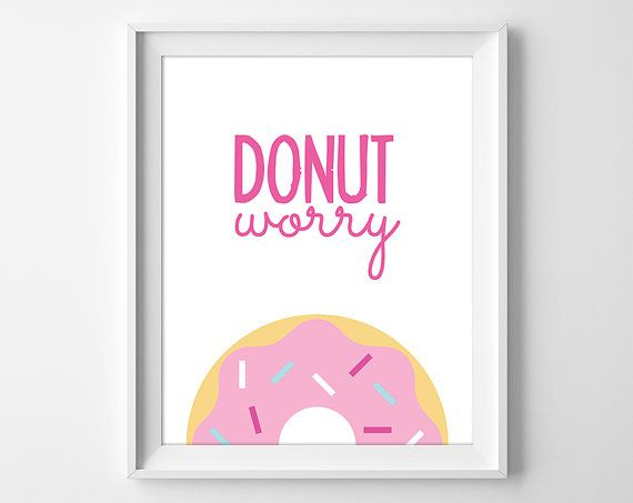 Donut Print Donut Worry Donut Birthday Party by ClaresPrintables