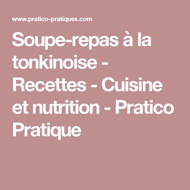 Soupe-repas à la tonkinoise - Recettes - Cuisine et nutrition - Pratico Pratique