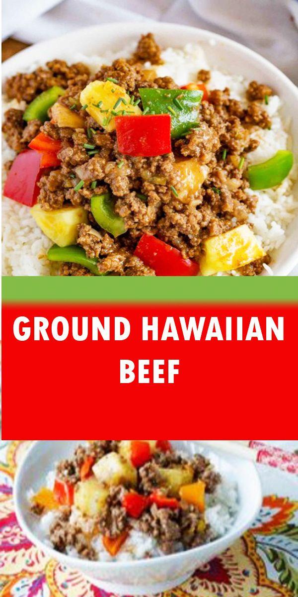 Ground Hawaiian Beef Recipe Healthy Hamburger Meat Recipes Healthy Meat Recipes Ground Beef Recipes Healthy