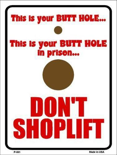 Don't Shoplift 9 X 12 Metal Funny Parking Sign - Star Spangled 1776