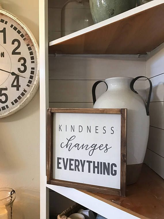 Kindness changes everything 12x12 Framed Wood Sign