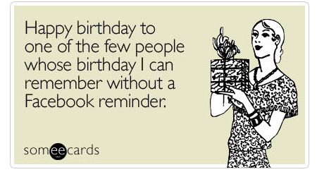20 Funniest Someecards – Birthday Some E Cards