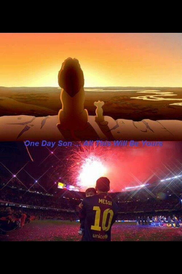 One day son..all this will be yours.. #messi #soccer #soccer quotes #love