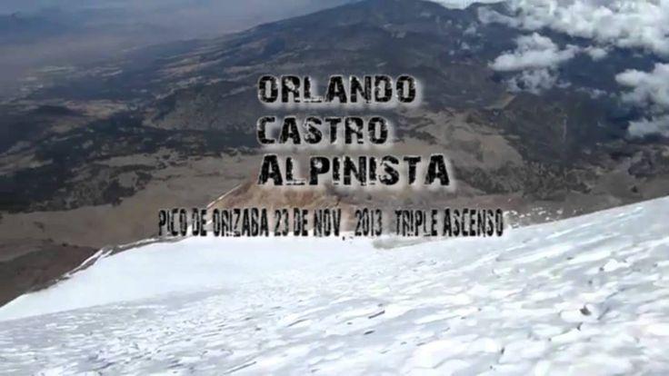 Orlando Castro Alpinista_pico de orizaba 23 de nov.  2013