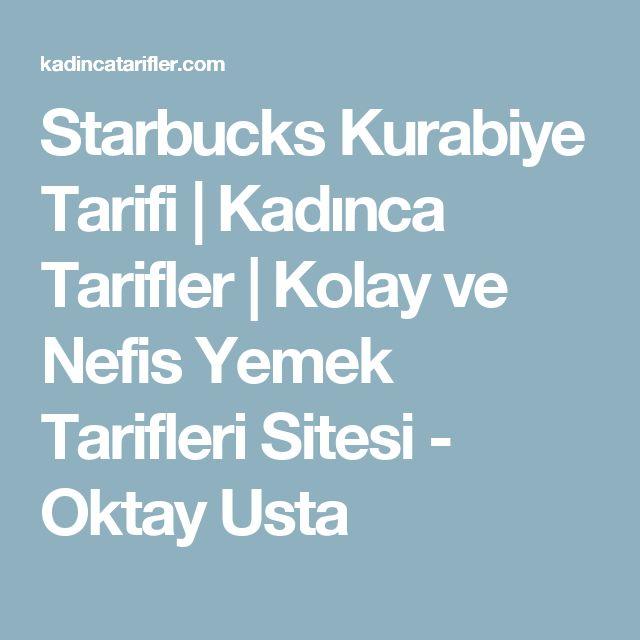 Starbucks Kurabiye Tarifi | Kadınca Tarifler | Kolay ve Nefis Yemek Tarifleri Sitesi - Oktay Usta