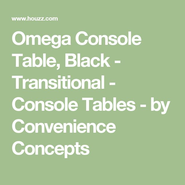 Omega Console Table, Black - Transitional - Console Tables - by Convenience Concepts