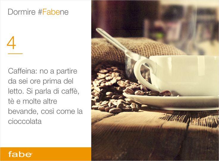 Caffeina: no a partire da sei ore prima del letto. Si parla di caffè, tè e molte altre bevande, così come la cioccolata #dormire #bene #fa #bene #consigli #fabe