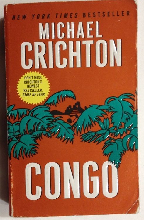 Congo by Michael Crichton (2004, Paperback) African Rain Forest / Mystery
