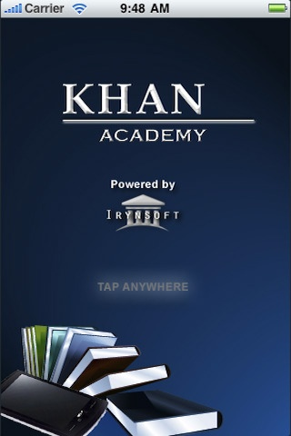 Khan Academy app - Khan Academy tutorials allow you to learn almost anything for free.