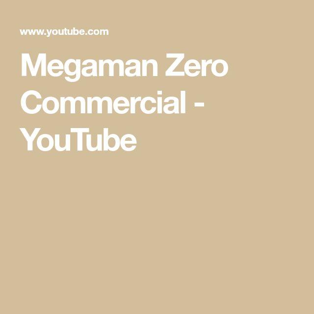 Megaman Zero Commercial - YouTube