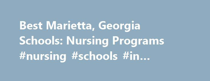 Best Nursing Schools in Georgia (GA) 2018-19 ...