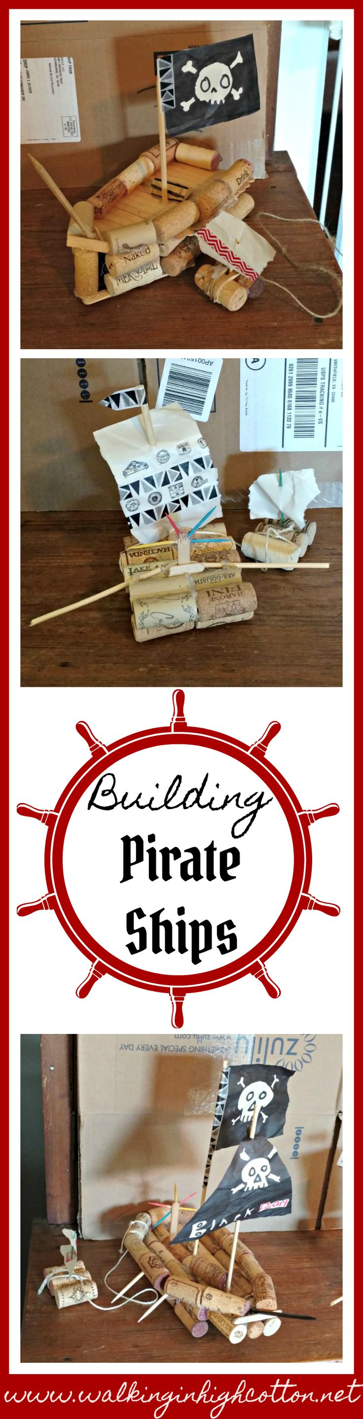 How to build a pirate ship from corks--that actually floats! Fun activity to go along with a pirate or explorers unit study! via Walking in High Cotton