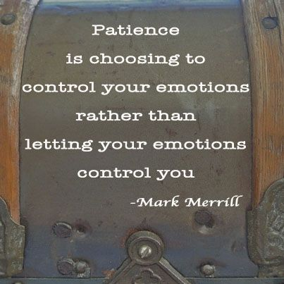 One of My Biggest Struggles  - Patience