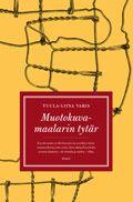 Kirjainten virrassa: Tuula-Liina Varis: Muotokuvamaalarin tytär