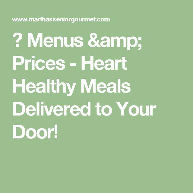🍎 Menus & Prices - Heart Healthy Meals Delivered to Your Door!