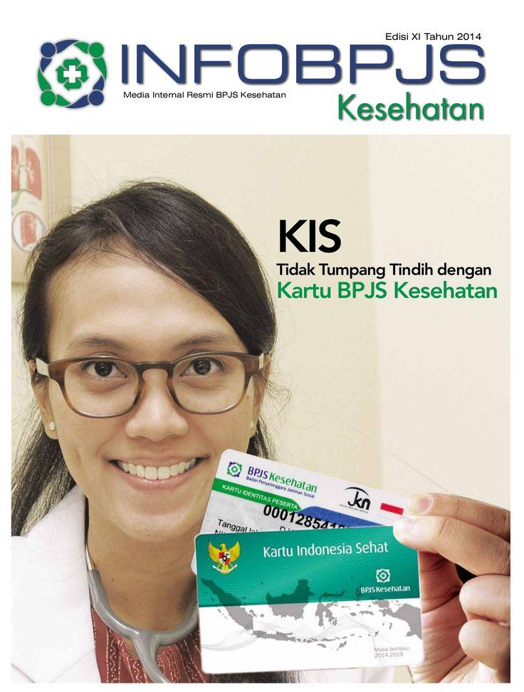 Majalah Info BPJS Kesehatan, Edisi 11, Tahun 2014 by BPJS Kesehatan RI via slideshare