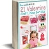 21 Valentine Craft Ideas for Kids | FaveCrafts.com