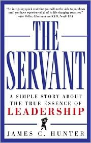 The Servant, by James C. Hunter.  Great Book.  You will not want to put it down!