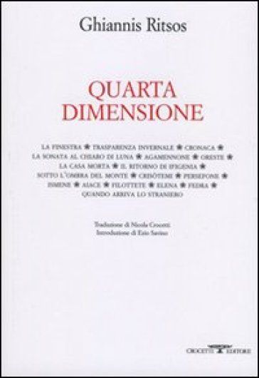 Quarta dimensione, Ghiannis Ritsos, Crocetti *****+++