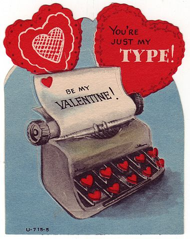 Be my Valentine - You're Just My Type