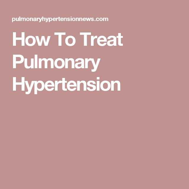 How To Treat Pulmonary Hypertension