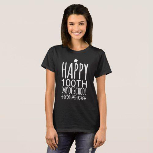 Happy 100th day of school T-Shirt