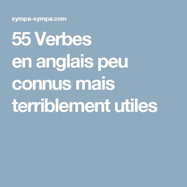 55Verbes enanglais peu connus mais terriblement utiles