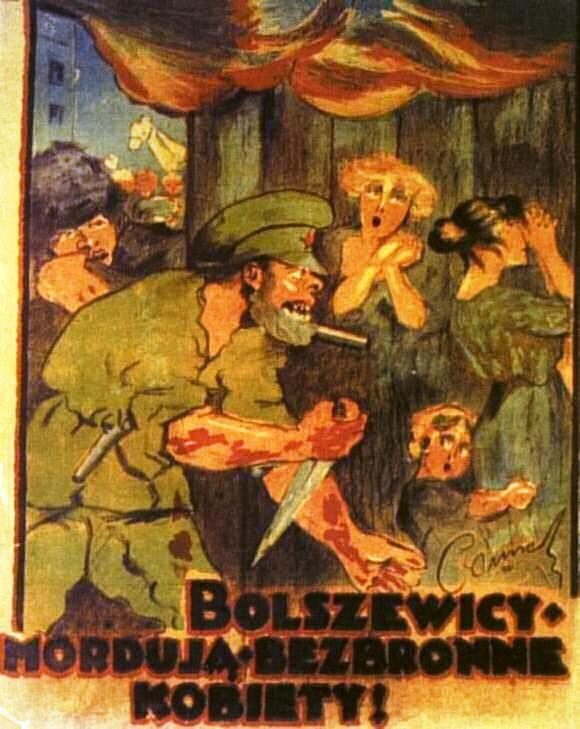 """""""The Bolsheviks murdered defenseless women!"""" - Polish propaganda poster."""