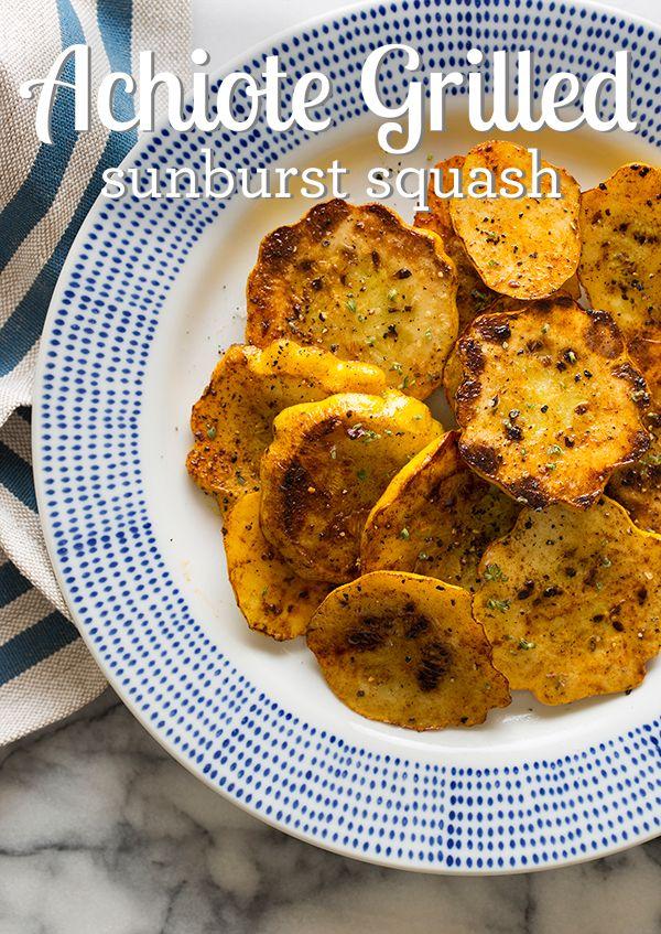 Achiote Grilled Sunburst Squash via Spoon Fork Bacon #recipe