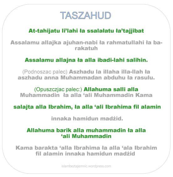 Modlitwa taszahud wypowiadana po dwugim i czwartym rakacie. Do wydrukowania.