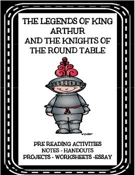 The Legends of King Arthur and the Knights of the Round Table: Complete 28 page unit!